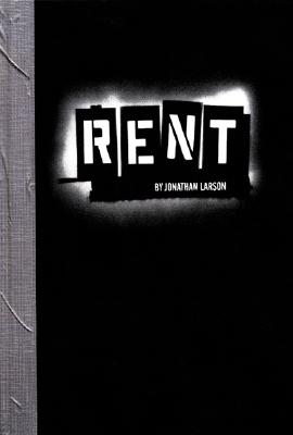 Rent By Larson, Jonathan/ McDonnell, Evelyn/ Silberger, Kathy/ Fink, Larry/ Ferebee, Stewart/ Grief, Michael